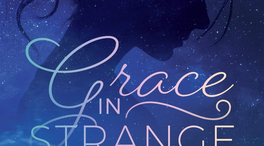 Grace in Strange Disguise - Christine Dillon - Multiplying Disciples One Story at a Time