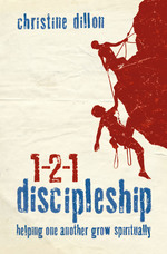 1-2-1 Discipleship - my first traditionally published book, Christine Dillon, Multiplying Disciples One Story At A Time, 1-2-1 Discipleship