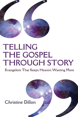 Telling the Gospel Through Story, Christine Dillon, MultiplyingDisciplesOneStoryAtATime